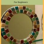 Easy DIY Mosaic Mirror